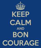 keep-calm-and-bon-courage